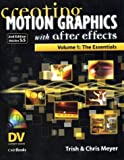 Creating Motion Graphics with after Effects, Chris Meyer and Trish Meyer, 1578201144