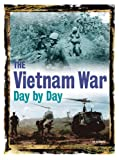 img - for The Vietnam War Day by Day book / textbook / text book