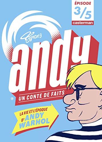 Andy, un conte de faits (Épisode 3/5) (French Edition)