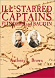 img - for Ill-Starred Captains: Flinders and Baudin book / textbook / text book