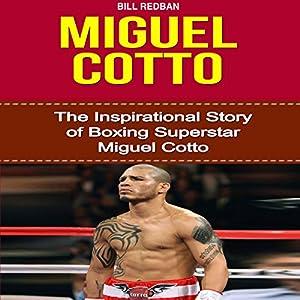 Miguel Cotto Audiobook