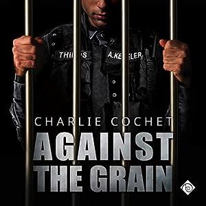 Against the Grain Audiobook