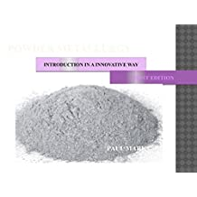 POWDER METALLURGY: INTRODUCTION IN A INNOVATIVE WAY