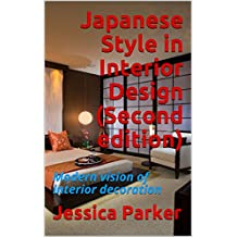 Japanese Style in Interior Design (Second edition): Modern vision of interior decoration