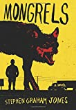 Image of Mongrels: A Novel