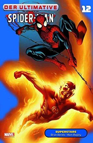 Der Ultimative Spider-Man, Bd. 12: Superstars Taschenbuch – 13. März 2009 Brian M. Bendis Mark Bagley Panini 3866078102