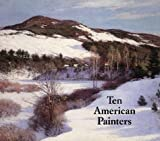 Ten American Painters, William H. Gerdts, 0945936079