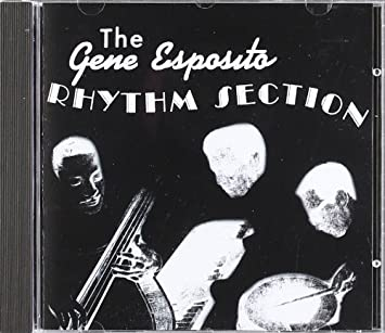 Gene Esposito, Leroy Jackson, Billy Gato - Rhythm Section - Amazon.com Music