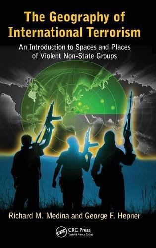 The Geography of International Terrorism: An Introduction to Spaces and Places of Violent Non-State Groups