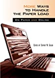 img - for More Ways to Handle the Paper Load: On Paper And Online book / textbook / text book