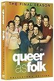 Queer as Folk - The Final Season (Collector's Edition) [DVD]