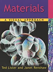 Materials: A Visual Approach (Separate Science a Visual Approach)