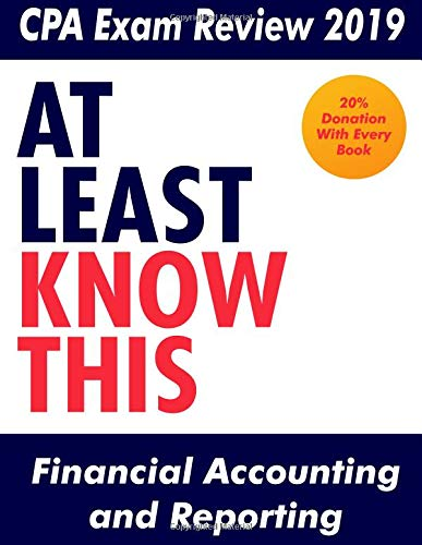 Pdf Test Preparation CPA Exam Review 2019 - At Least Know This - Financial Accounting and Reporting