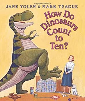 How Do Dinosaurs Count To Ten? 0439649498 Book Cover