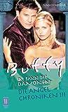 Die Angel Chroniken III (Buffy - Im Bann der Dämonen, Band 3)