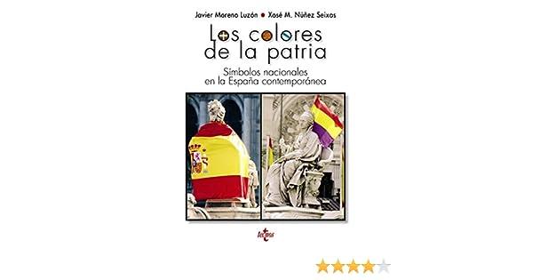 Los colores de la patria: Símbolos nacionales en la España ...