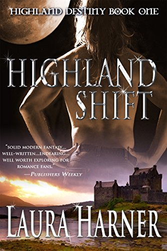 Highland Shift (Highland Destiny Book 1)
