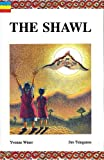 img - for The Shawl (Junior Novels) book / textbook / text book