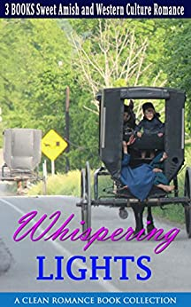 Download for free Whispering Lights: Sweet Amish and Western Culture Romance Bundle