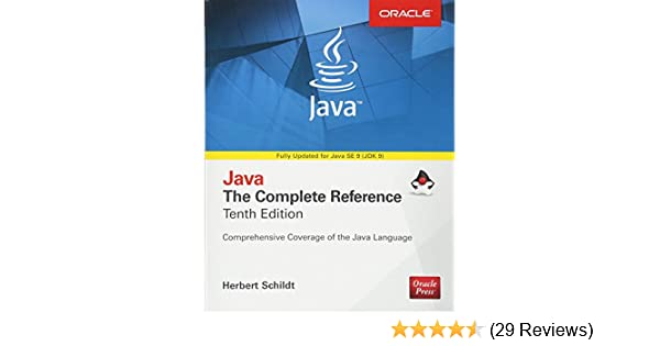 Java The Complete Reference Tenth Edition Complete Reference