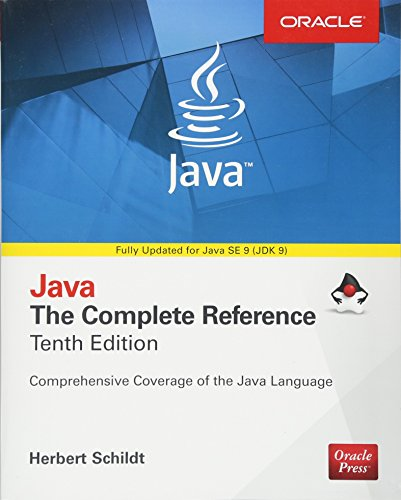 Java: The Complete Reference, Tenth Edition (Complete Reference Series) by McGraw-Hill Education