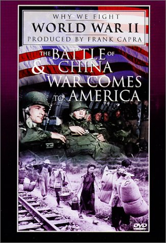 Why We Fight World War II - The Battle of China / War Comes to - Outlets Las Premium Americas