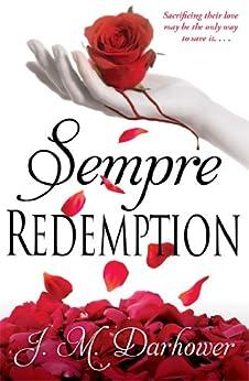 Sempre: Redemption by [Darhower, J.M.]