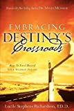 Embracing destiny's Crossroads, Lucile Richardson, 1600343864