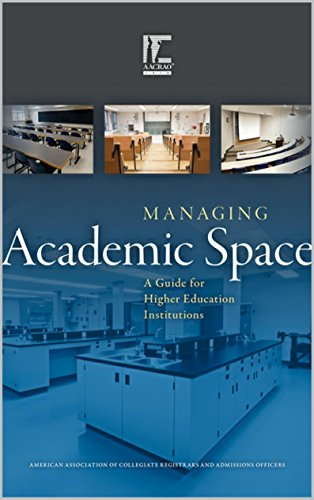 Managing Academic Space: A Guide for Higher Education Institutions