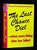 The Last Chance Diet, Robert L. Linn and Sandra L. Stuart, 0818402393