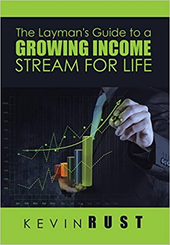 The laymans guide to a growing income stream for life kevin rust the laymans guide to a growing income stream for life kevin rust 0884510921914 amazon books malvernweather Gallery