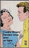 Rendez-vous avec un tigre par Fredric Brown