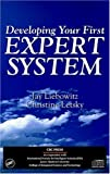 Developing Your First Expert System, Jay Liebowitz and Christine Letsky, 0849332141