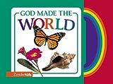 God Made the World, Zondervan Publishing Staff and Michael A. Vander Klipp, 0310978580
