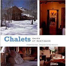 Chalets chics et rustiques beaux livres