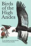 Birds of the High Andes : A Manual to the Birds of the Temperate Zone of the Andes and Patagonia, South America, Fjeldsaa, J. and Krabbe, N., 8788757161