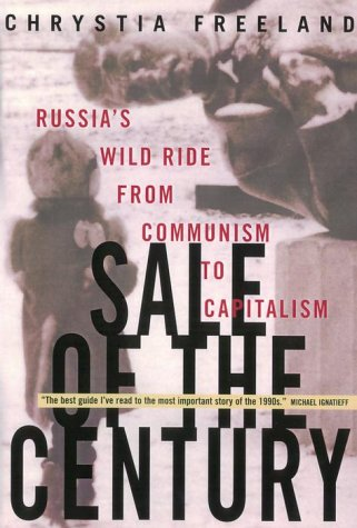 Sale of the Century: Russia's Wild Ride from Communism to Capitalism PDF
