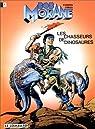Bob Morane, tome 20 : Les chasseurs de dinosaures par Vernes