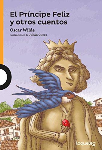 SPA-PRINCIPE FELIZ Y OTROS CUE (Serie Naranja/ Orange) por Oscar Wilde,Julian Cicero