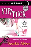Yip/Tuck by Sparkle Abbey front cover