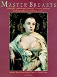Master Breasts, Francine Prose and Karen Finley, 0893818038