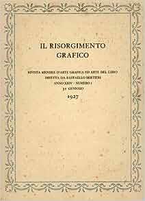 Il Risorgimento Grafico. 31 Gennaio 1927: IL RISORGIMENTO GRAFICO