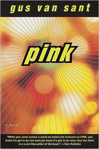 Gus Van Sant Pink