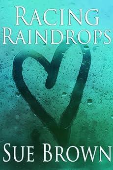 Racing Raindrops by [Brown, Sue]