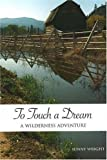 To Touch a Dream, Sunny Wright, 1553800354
