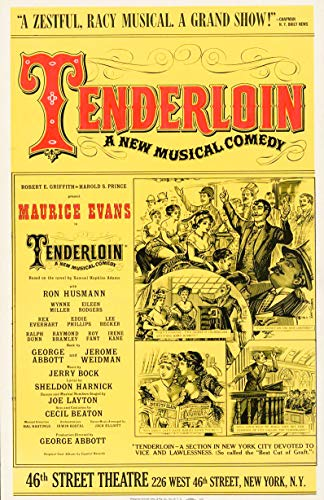 (Historic Poster | Tenderloin, a New Musical Comedy, a zestful, racy Musical, a Grand Show! 46th Street Theatre New York, N.Y. | Antique Vintage Fine Art Reprint 16in x 24in )