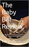 The Baby Bar Review * A law e-book: The Big Rests California lLaw study method - produced 6 model exams in 2012! !!