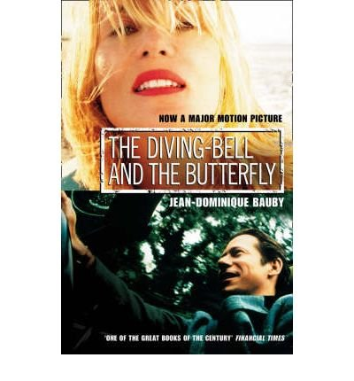 [(The Diving-bell and the Butterfly )] [Author: Jean-Dominique Bauby] [May-2002]