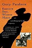 Eastern Sun, Winter Moon, Gary Paulsen, 0156002035