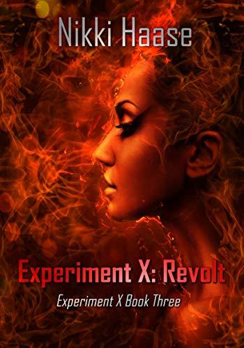 Experiment X: Revolt by [Haase, Nikki]